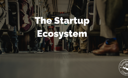 The Startup Ecosystem Of India