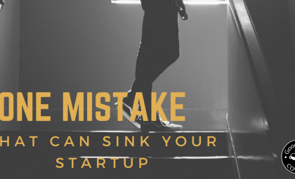 One Mistake Every Startup Should Avoid