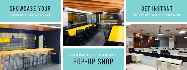 GoodWorks CoWork POP UP Shop