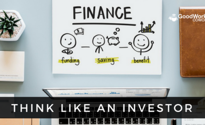Why an Entrepreneur Needs to Think Like an Investor