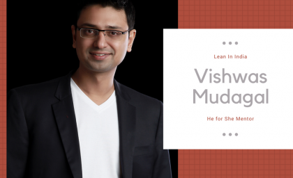 Vishwas Mudagal is now a He for She Mentor for Facebook's LeanIn India Program