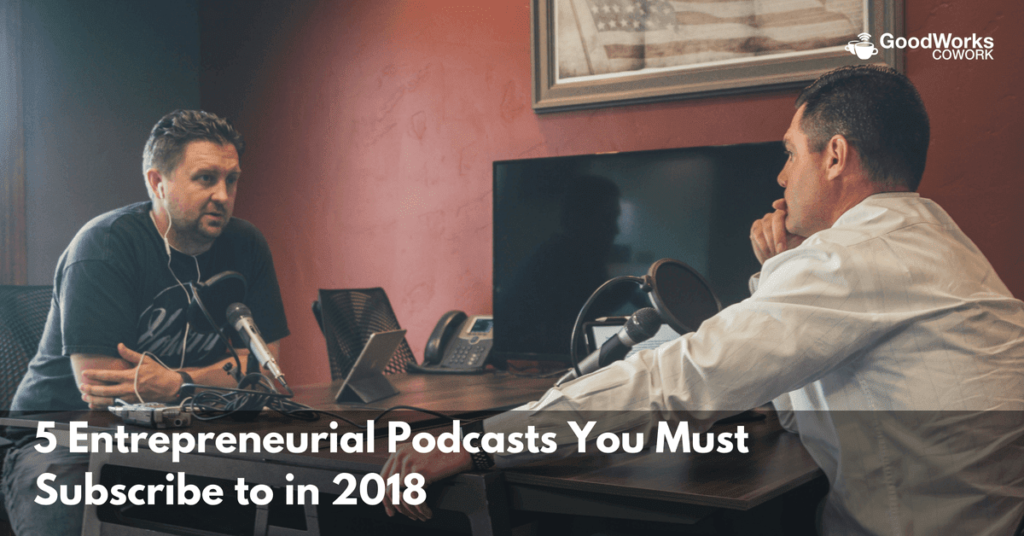 5-entrepreneurial-podcasts-you-must-subscribe