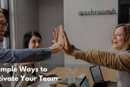 5 Simple Yet Effective Ideas to Motivate Your Team