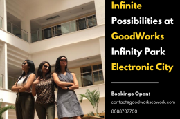 Infinite Possibilities at GoodWorks Infinity -Electronic City