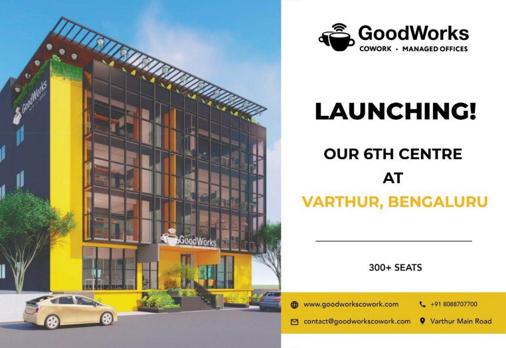 Goodworks-Cowork-Varthur-Centre-Launch